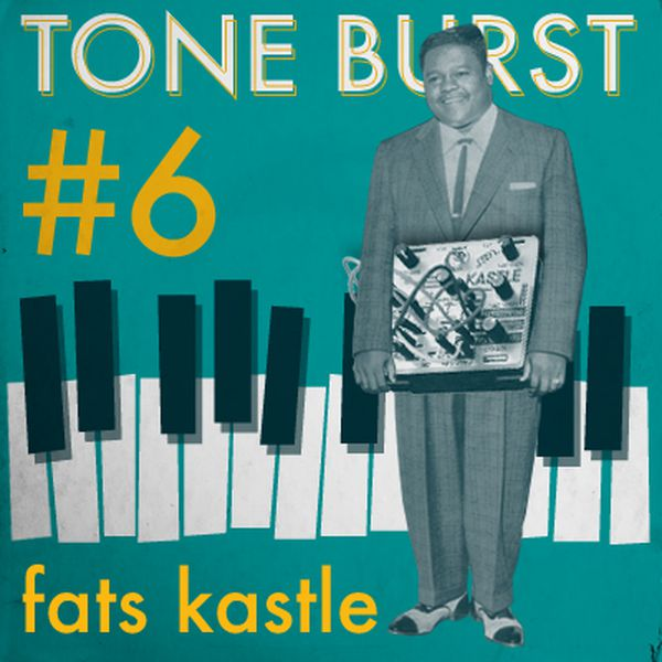 tone burst 6 fats castle